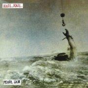 pearl jam - hail hail - 7