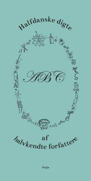 halfdanske digte af halvkendte forfattere - bog