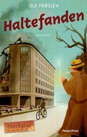 haltefanden - bind 7 i serien mørketid - historien om danmark under besættelsen - bog