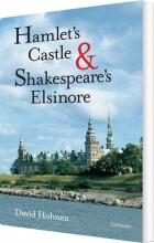 hamlet' s castle and shakespeare´s elsinore - bog