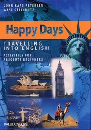 happy days - travelling into english. absolute beginners - bog