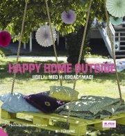 happy home outside - bog