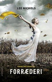 haunting emma #2: forræderi - bog