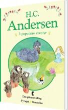h. c. andersen - 3 populære eventyr i - bog