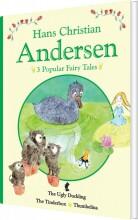 h.c. andersen - 3 popular fairy tales ii - bog