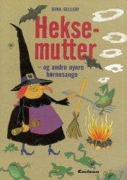 heksemutter - og andre børnesange - bog