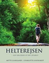 helterejsen - slip følgerne af din opvækst - bog