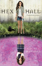 hex hall #3: dæmonjægerne - bog