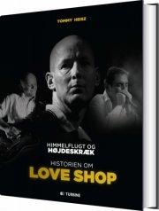 himmelflugt og højdeskræk - historien om love shop - bog