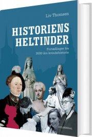 historiens heltinder - bog