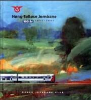 høng-tølløse jernbane 1901-2001 - bog