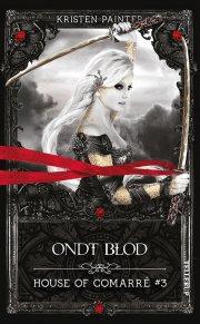 house of comarré #3: ondt blod - bog