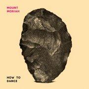 mount moriah - how to dance - Vinyl / LP