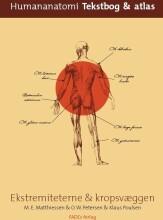 human anatomi ekstremiteterne & kropsvæggen - bog
