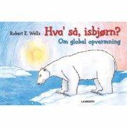hva' så, isbjørn? - bog