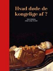 hvad døde de kongelige af? - bog