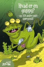 hvad er en guppy - og 359 andre quiz-spørgsmål - bog