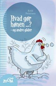 hvad gør hønen ...? og andre gåder - bog