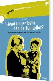 hvad lærer børn når de fortæller? - bog