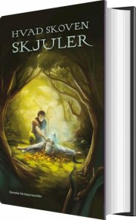 hvad skoven skjuler - bog