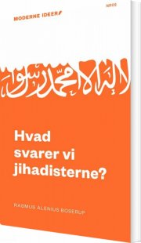 hvad svarer vi jihadisterne? - bog
