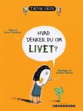 hvad tænker du om livet? - bog