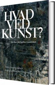hvad ved kunst? - bog