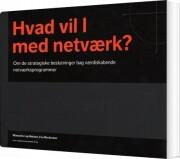 hvad vil i med netværk? - bog