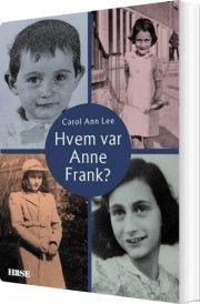 hvem var anne frank? - bog
