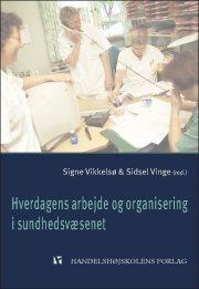 hverdagens arbejde og organisering - bog
