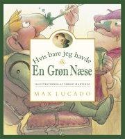 hvis bare jeg havde en grøn næse - bog