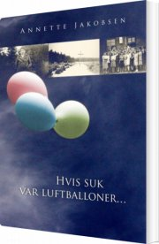 hvis suk var luftballoner - bog