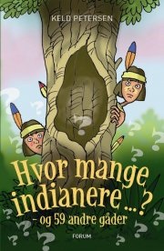 hvor mange indianere ...? - og 59 andre gåder - bog