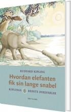 hvordan elefanten fik sin lange snabel - bog