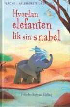 hvordan elefanten fik sin snabel - bog