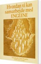 hvordan vi kan samarbejde med englene - bog