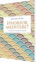 hvorfor meditere? - bog