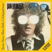 ian hunter - you're never alone with a schizophrenic (30th anniversary special edition) [dobbelt-cd] - cd