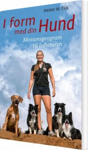 i form med din hund - bog