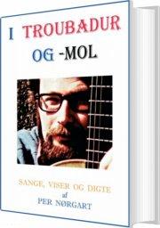 i troubadur og -mol - bog
