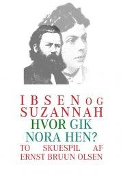 ibsen og suzannah & hvor gik nora hen? - bog