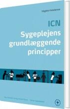 icn. sygeplejens grundlæggende principper - bog