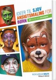 ideer til sjov ansigtsmaling for børn - bog
