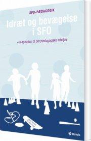 idræt og bevægelse i sfo - bog