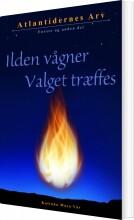 ilden vågner & valget træffes - bog