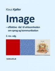 image - effektive råd til virksomheden om sprog og kommunikation, 2.rev.udg - bog