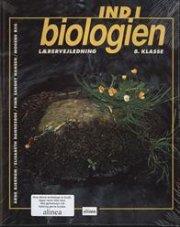 ind i biologien, 8.kl. lærervejledning - bog