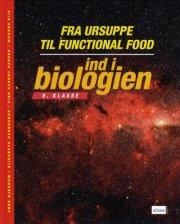 ind i biologien, 9.kl. fra ursuppe til functional food, lærervejledning - bog