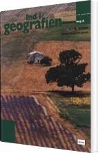ind i geografien, aktivitetsbog a, 7.-9. klasse - bog