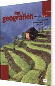 ind i geografien, aktivitetsbog b, 7.-9.kl - bog